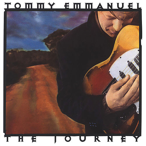 The Journey (Deluxe Edition) von Tommy Emmanuel