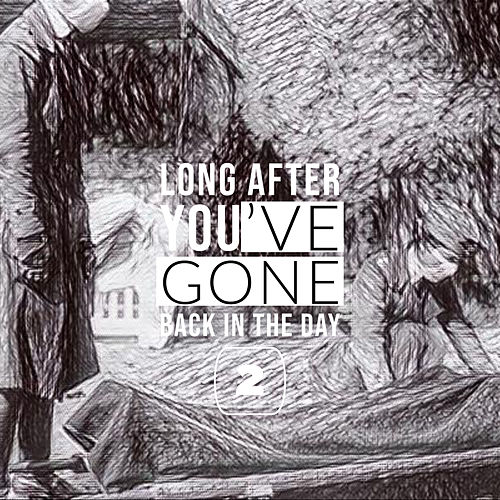 Long After Your Gone 2 by Various Artists