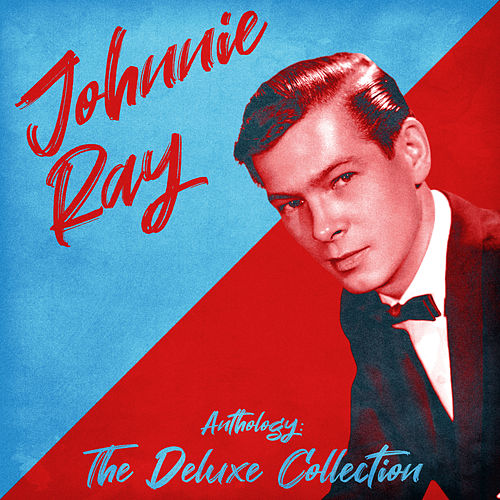 Anthology: The Deluxe Collection (Remastered) von Johnnie Ray