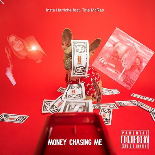 Money Chasing Me (feat. Tate McRae) by Inzta Harriche