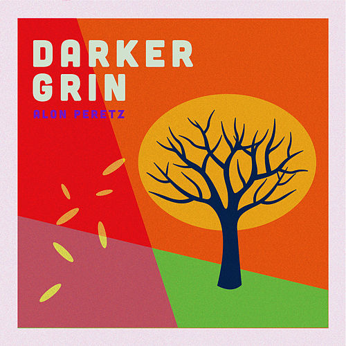 Darker Grin de Alon Peretz