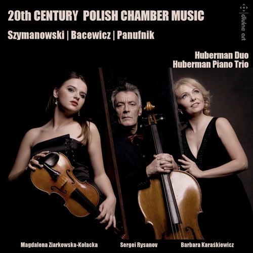 20th Century Polish Chamber Music by Huberman Duo