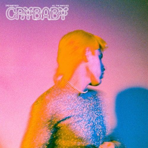 Crybaby by Dreamer Boy