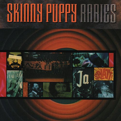 Rabies by Skinny Puppy
