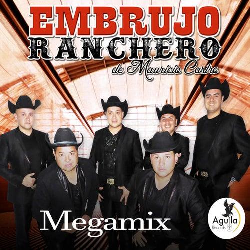 Megamix by Embrujo Ranchero