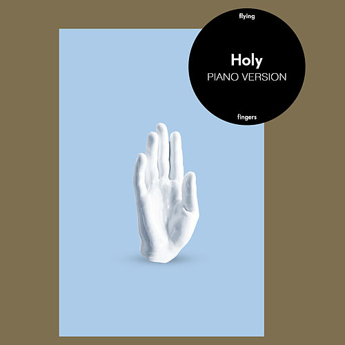 Holy (Piano Version) von Flying Fingers