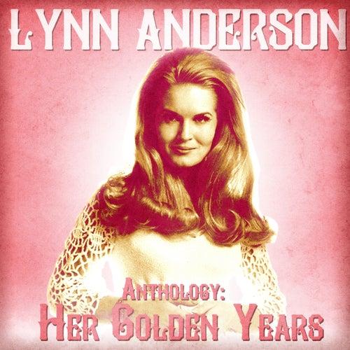 Anthology: Her Golden Years (Remastered) von Lynn Anderson