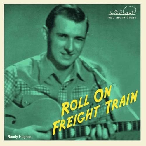 Roll on Freight Train von Various Artists