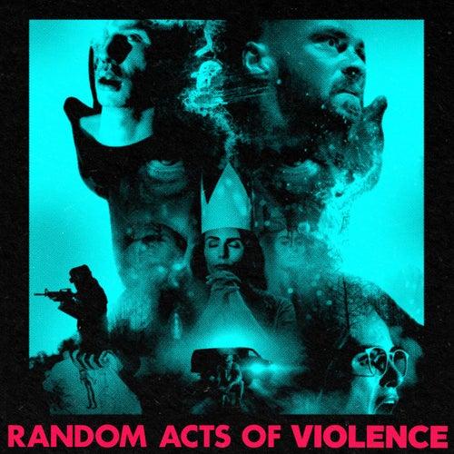 Random Acts of Violence (Original Score) by Wade Macneil