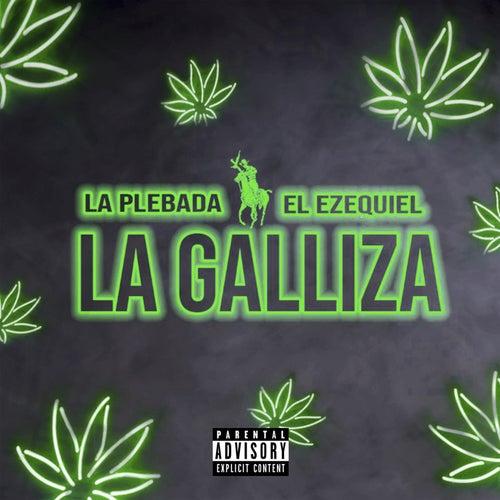 La Galliza by La Plebada