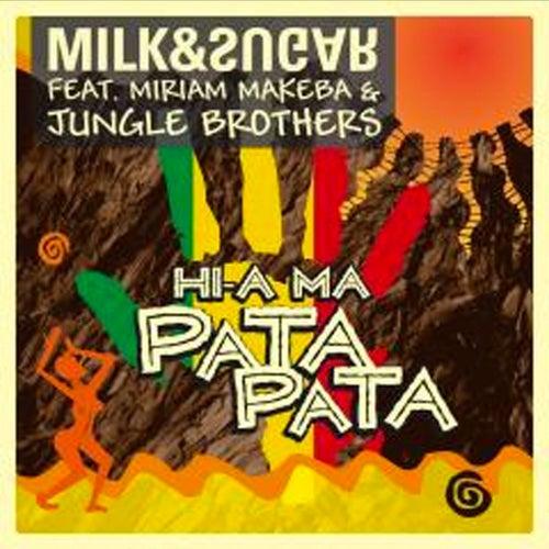 Hi-A Ma (Pata Pata) [Club Edition] de Milk & Sugar