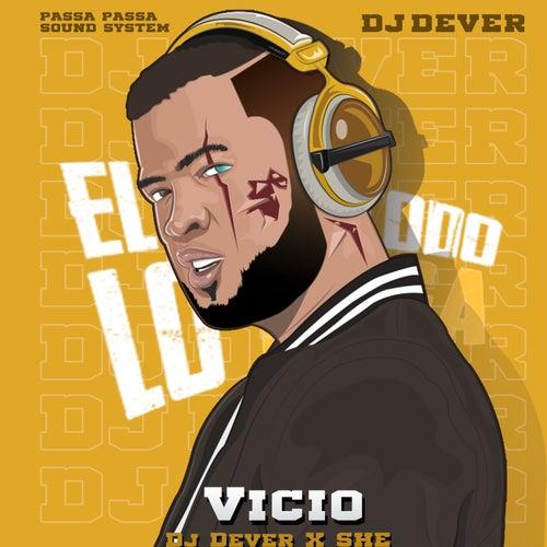Vicio by DJ Dever