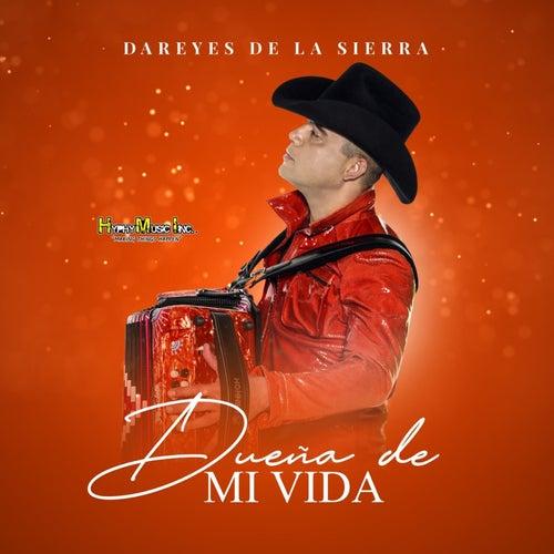 Duena de Mi Vida by Dareyes De La Sierra