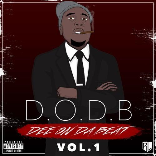 Dee on da Beat, Vol. 1 by DeeOnTheBeat