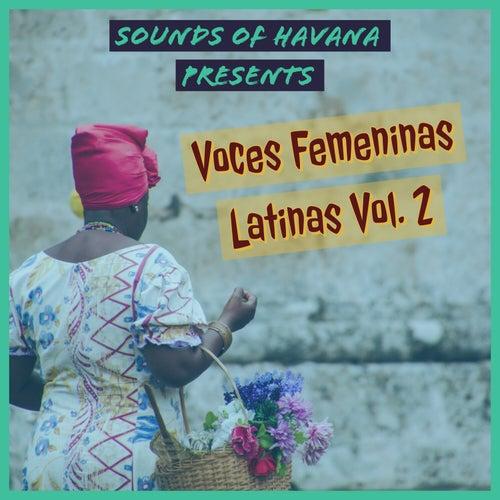 Sounds of Havana: Voces Femeninas Latinas, Vol. 2 by Sounds Of Havana