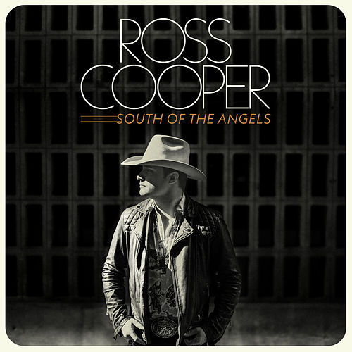 South Of The Angels by Ross Cooper