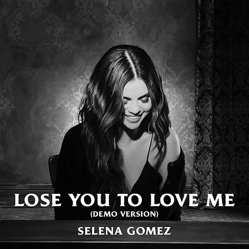 Lose You To Love Me (Demo Version) de Selena Gomez, OneRepublic, YUNGBLUD
