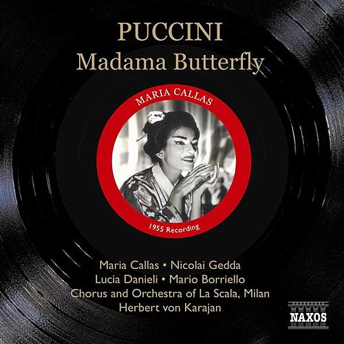 Puccini: Madama Butterfly (Callas, Gedda, Karajan) (1955) von Various Artists