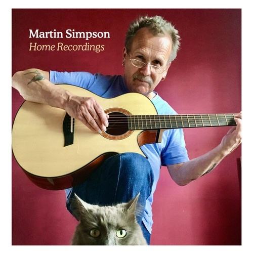 Home Recordings von Martin Simpson