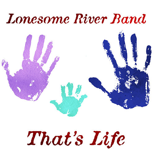 That's Life by Lonesome River Band
