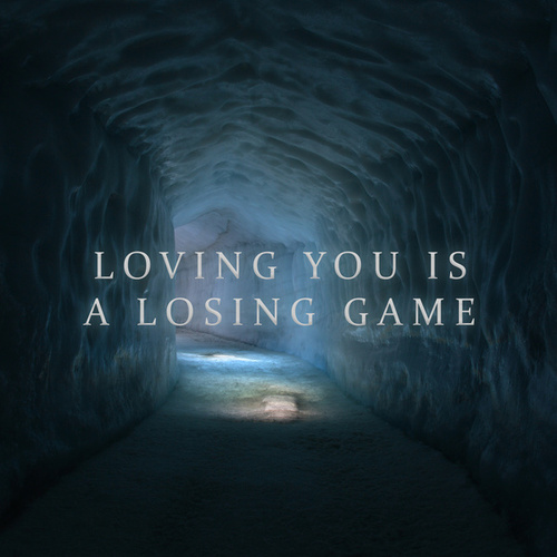 Loving You Is A Losing Game by Various Artists