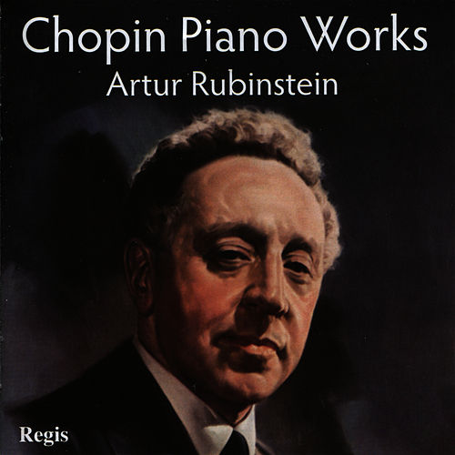 Chopin Piano Works de Artur Rubinstein