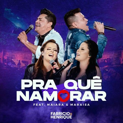 Pra Que Namorar by Fabrício
