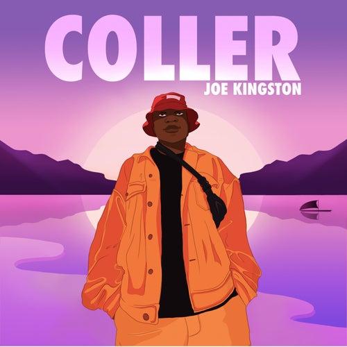 Coller by Joe Kingston