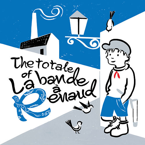 The totale of La bande à Renaud by Various Artists