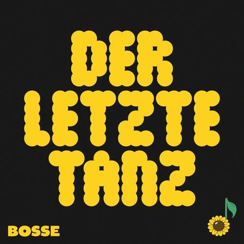 Der letzte Tanz by Bosse