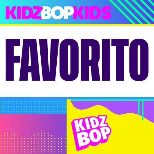 Favorito by KIDZ BOP Kids