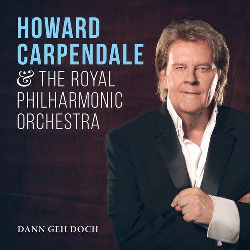 Dann geh doch von Howard Carpendale
