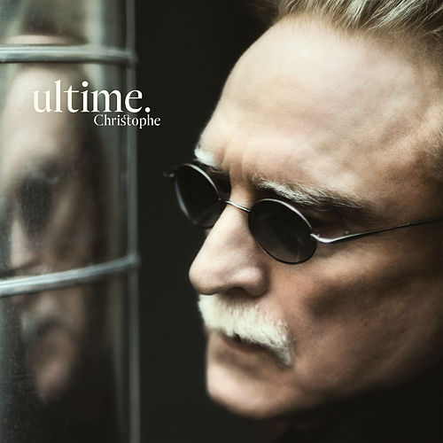 Ultime by Christophe