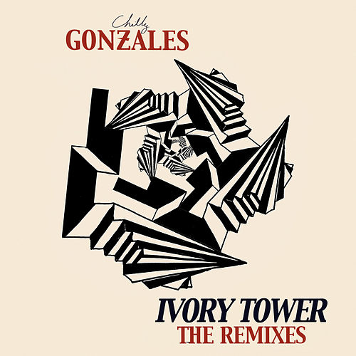 Ivory Tower (The Remixes) by Chilly Gonzales