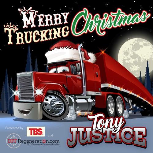 A Merry Trucking Christmas de Tony Justice