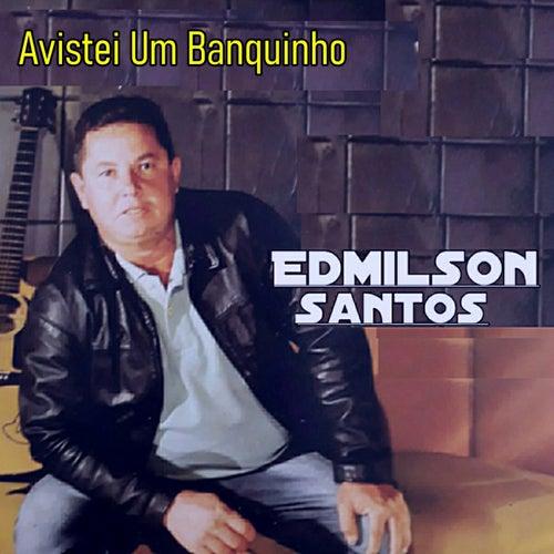 Avistei um Banquinho by Edmilson Santos