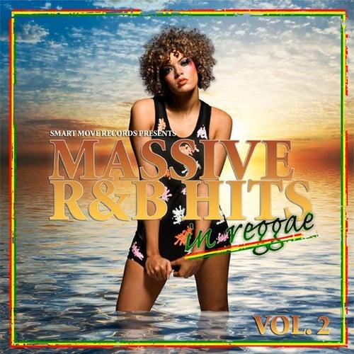Massive R&b Hits In Reggae Vol.2 by Various Artists