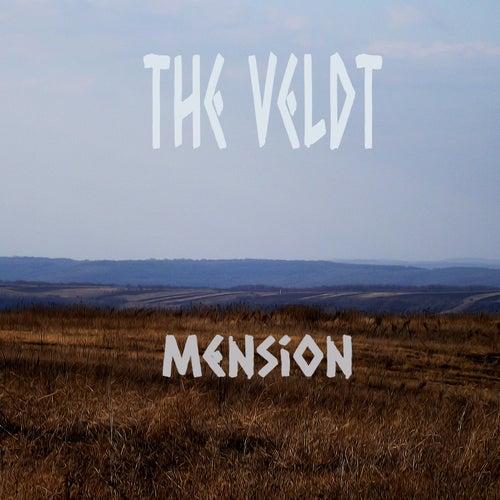 Mension by The Veldt