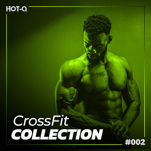 Crossfit Collection 002 by Various Artists