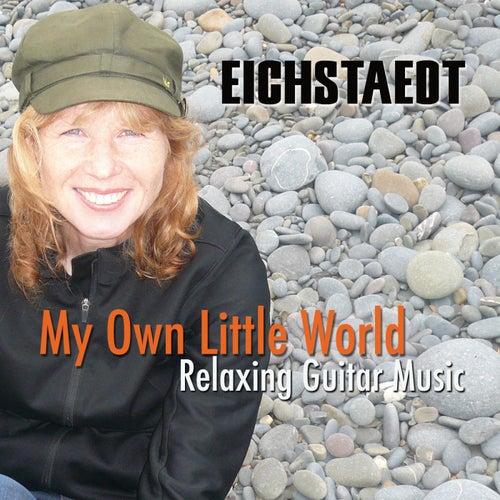 My Own Little World von Eichstaedt