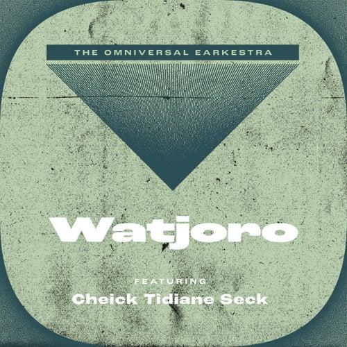 Watjoro by Omniversal Earkestra