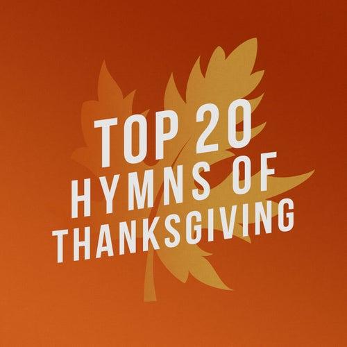 Top 20 Hymns of Thanksgiving von Lifeway Worship