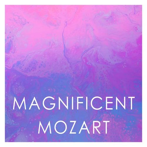 Magnificent Mozart von Wolfgang Amadeus Mozart