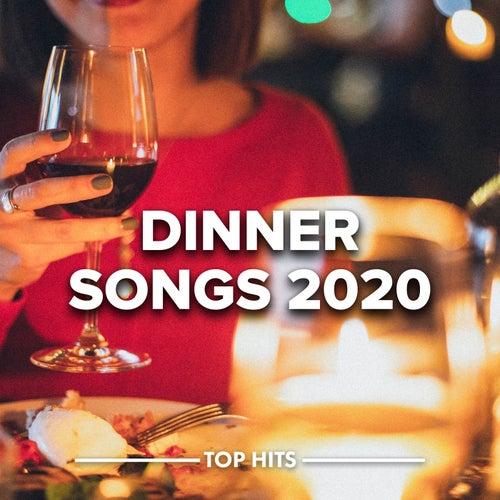 Dinner Songs 2020 de Various Artists