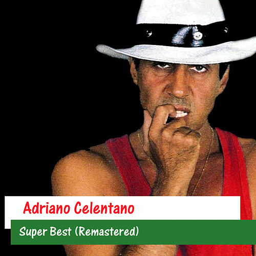 Super Best (Remastered) de Adriano Celentano