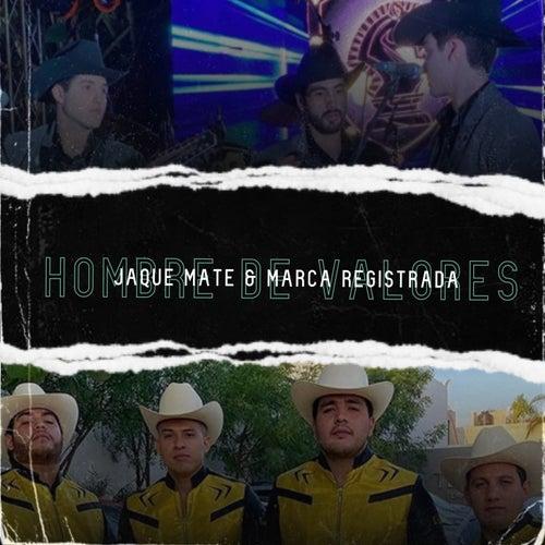 Hombre De Valores by Jaque Mate