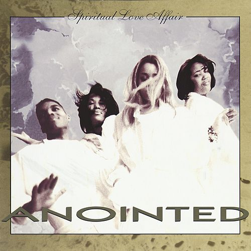 Spiritual Love Affair by Anointed