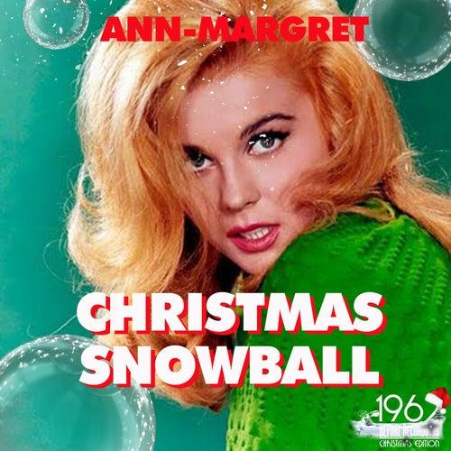 Christmas Snowball by Ann-Margret