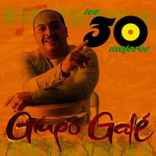 Los 30 Mejores - Grupo Galé von Grupo Gale