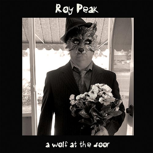 A Wolf at the Door by Roy Peak